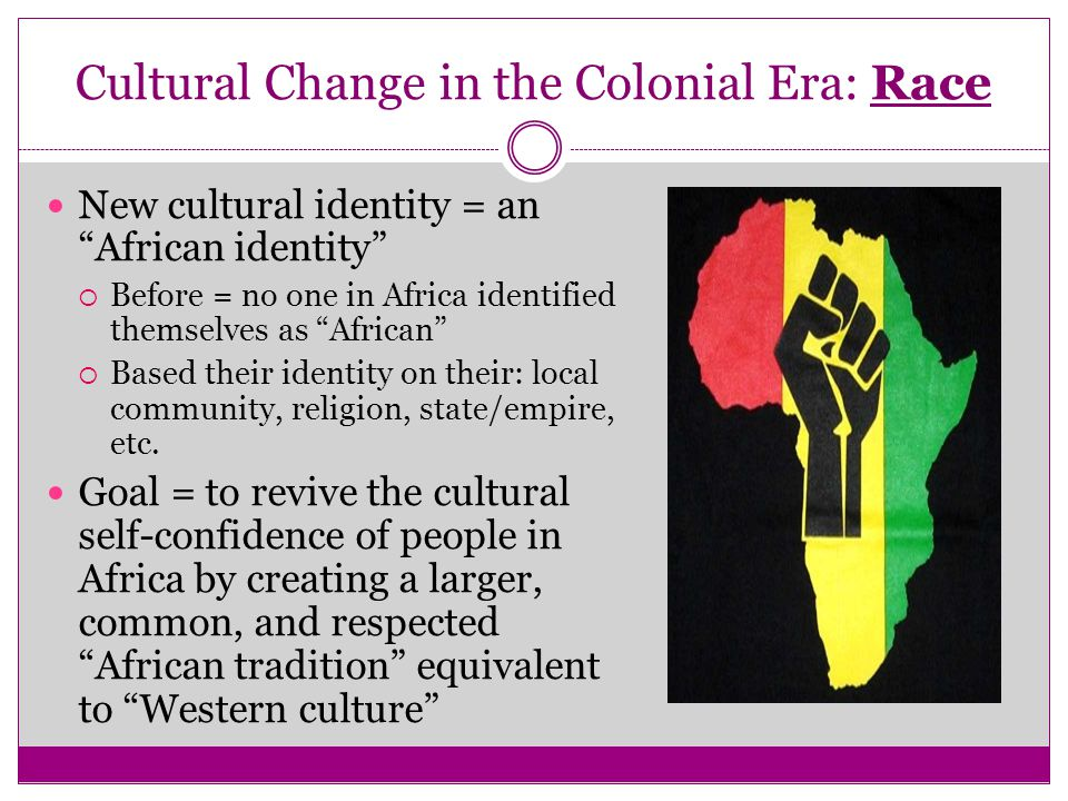 Cultural Change in the Colonial Era: Race