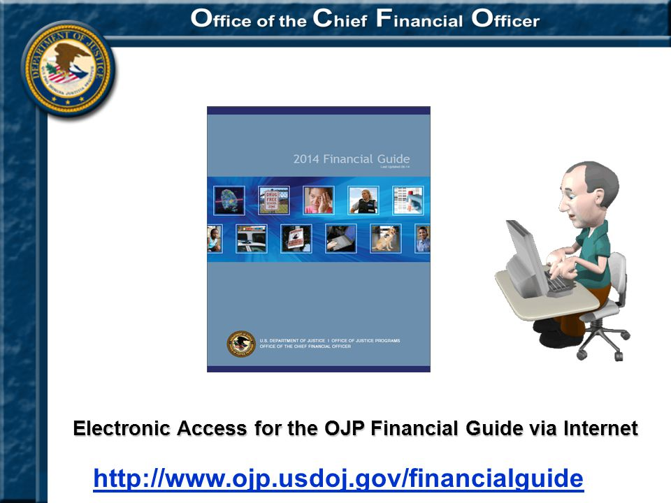 Electronic Access for the OJP Financial Guide via Internet