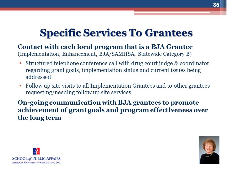 Specific Services To Grantees