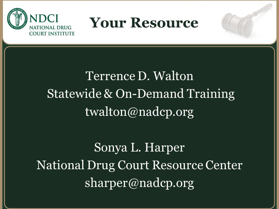 Your Resource Terrence D. Walton Statewide & On-Demand Training