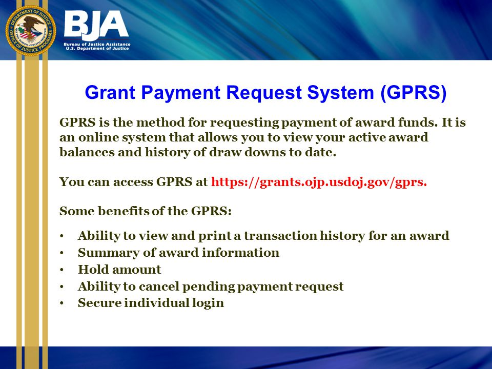 Grant Payment Request System (GPRS)