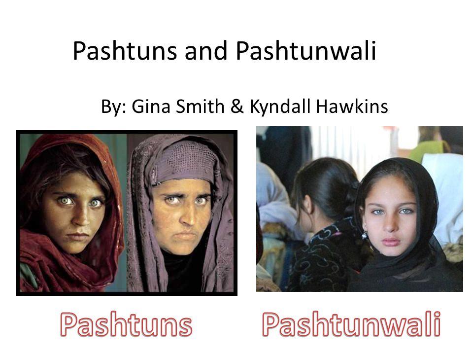 Pashtuns and Pashtunwali