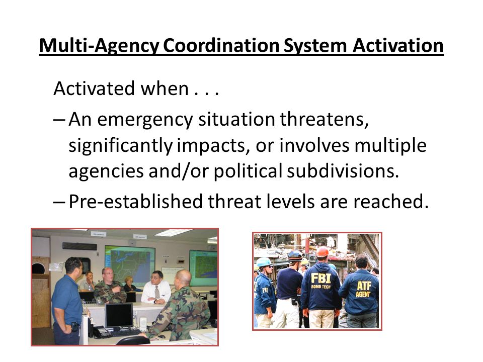 Multi-Agency Coordination System Activation