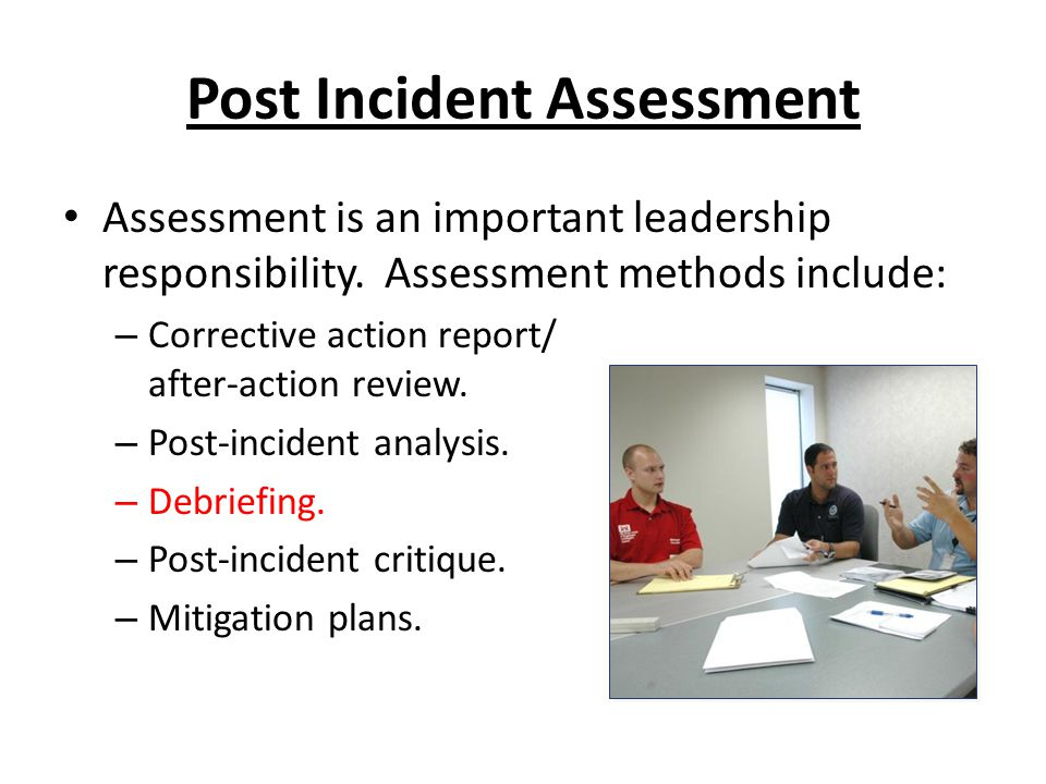 Post Incident Assessment
