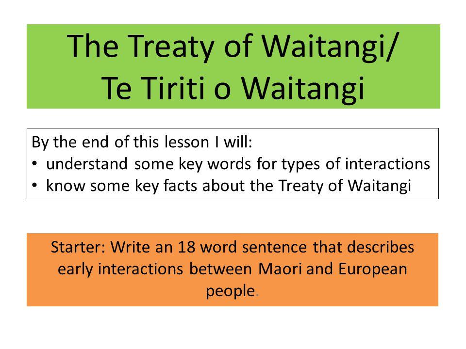 The Treaty of Waitangi/ Te Tiriti o Waitangi