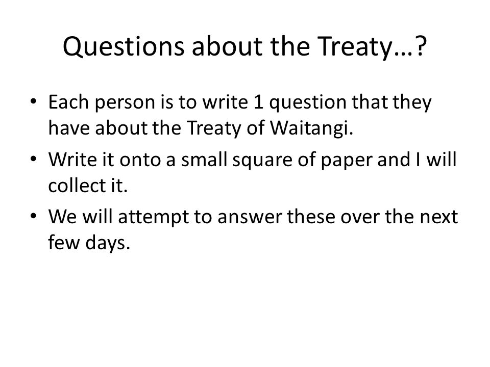 Questions about the Treaty…
