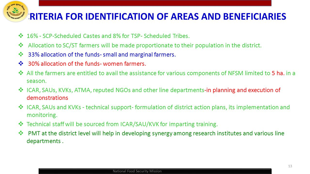 CRITERIA FOR IDENTIFICATION OF AREAS AND BENEFICIARIES