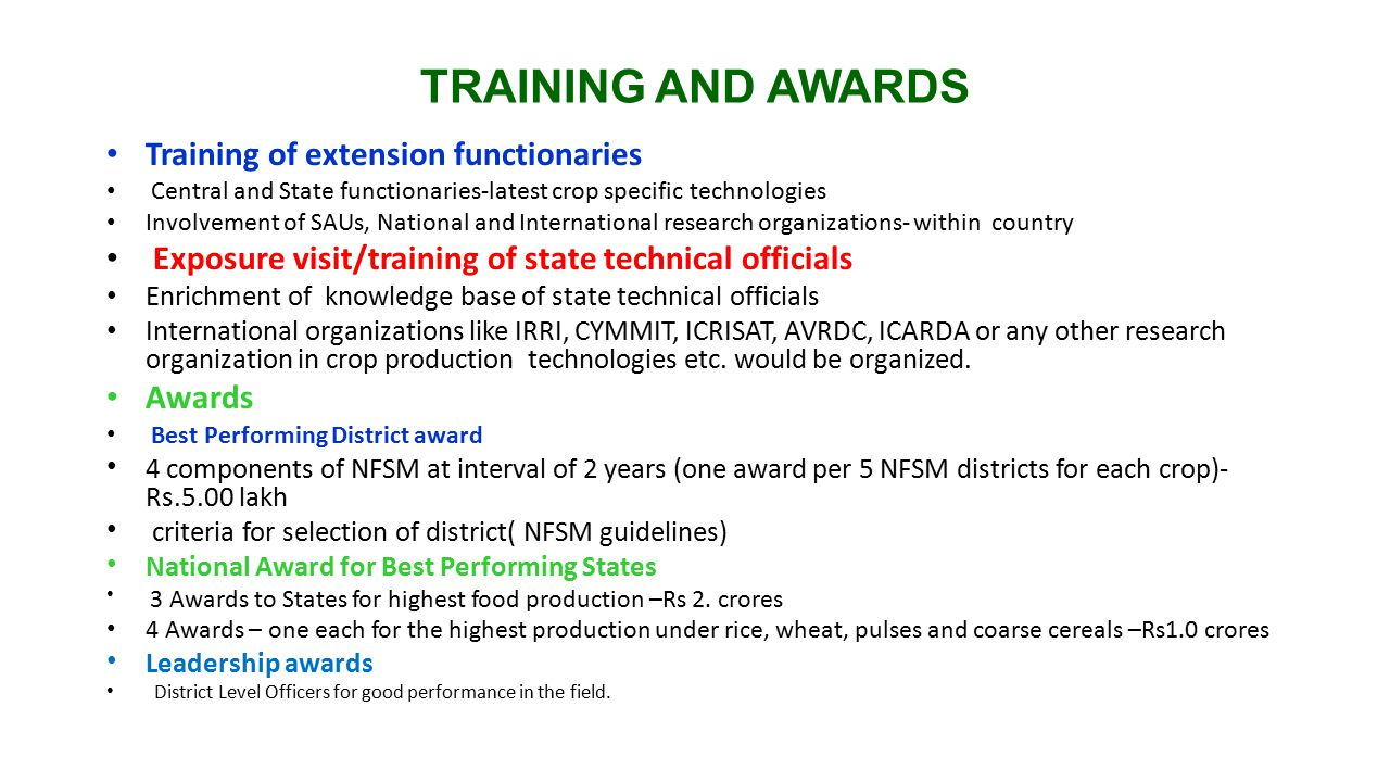 TRAINING AND AWARDS Training of extension functionaries
