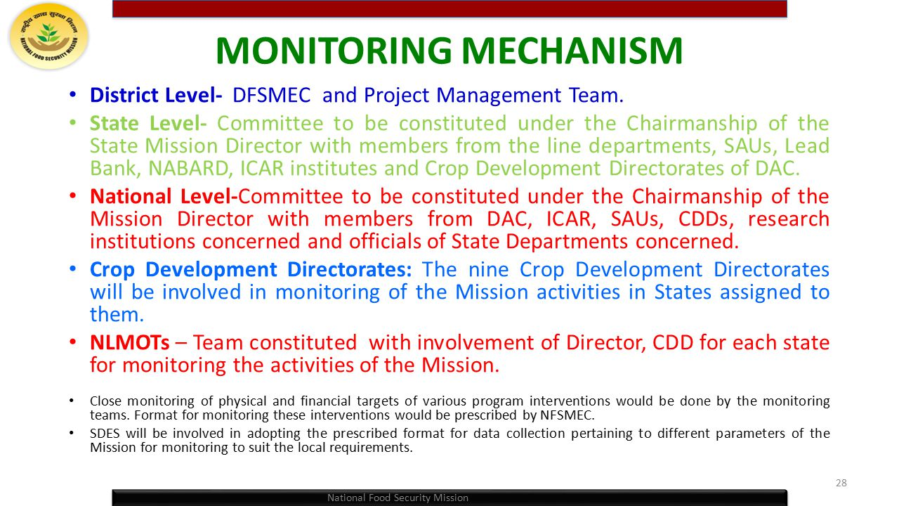 MONITORING MECHANISM District Level- DFSMEC and Project Management Team.