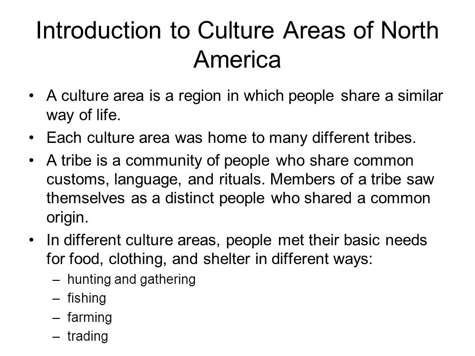 Introduction to Culture Areas of North America