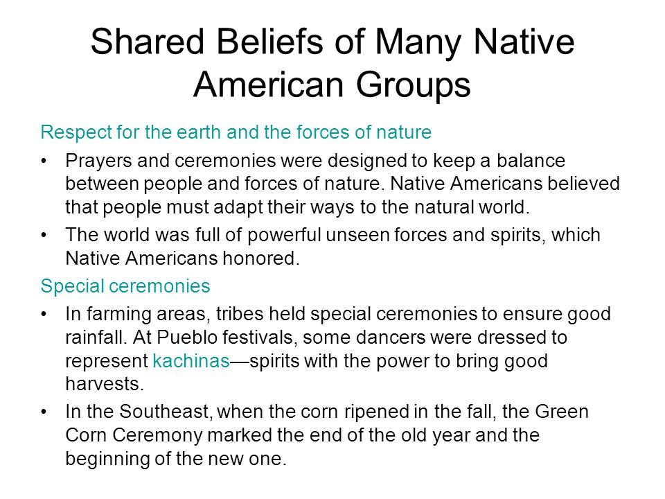 Shared Beliefs of Many Native American Groups