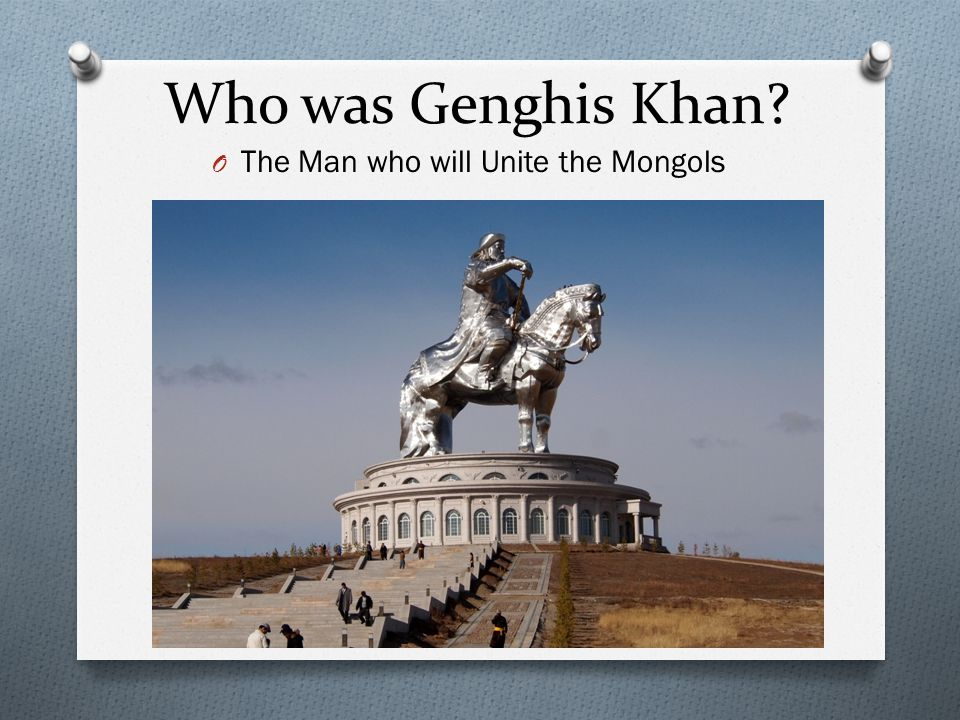 The Man who will Unite the Mongols