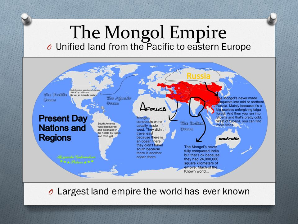 The Mongol Empire Unified land from the Pacific to eastern Europe