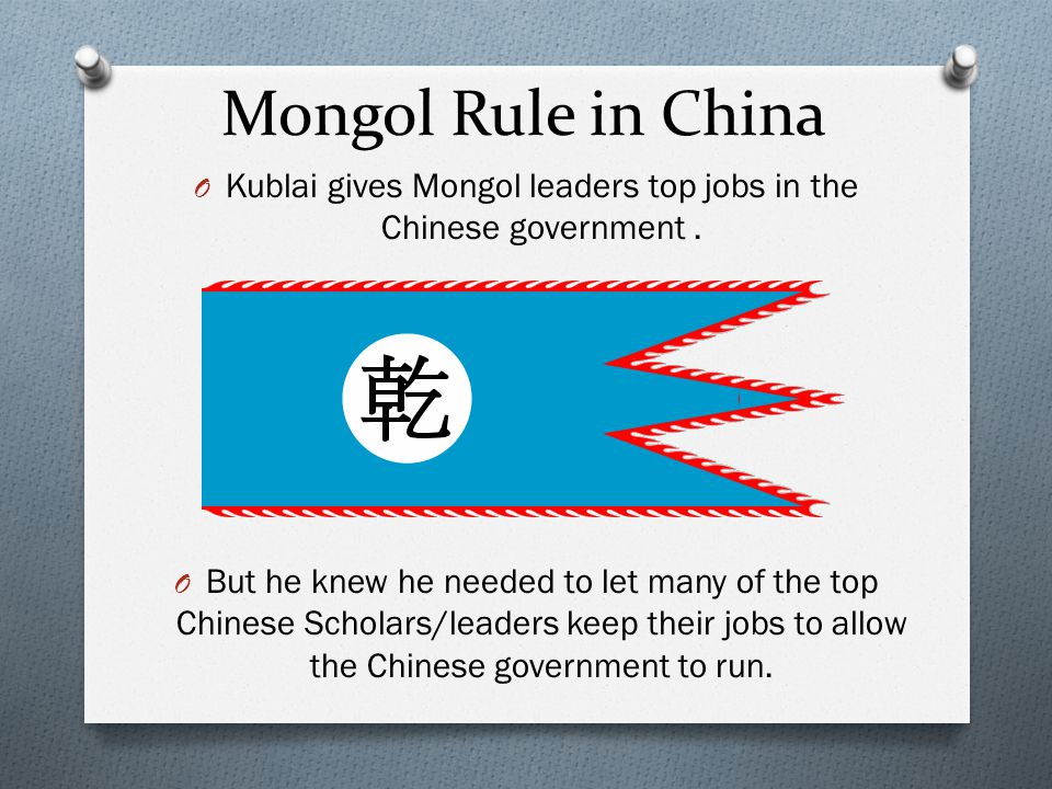 Kublai gives Mongol leaders top jobs in the Chinese government .