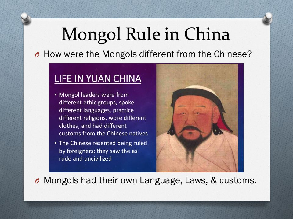 Mongol Rule in China How were the Mongols different from the Chinese