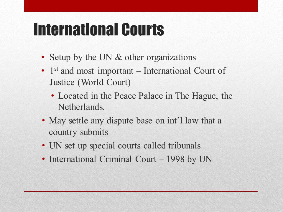 International Courts Setup by the UN & other organizations