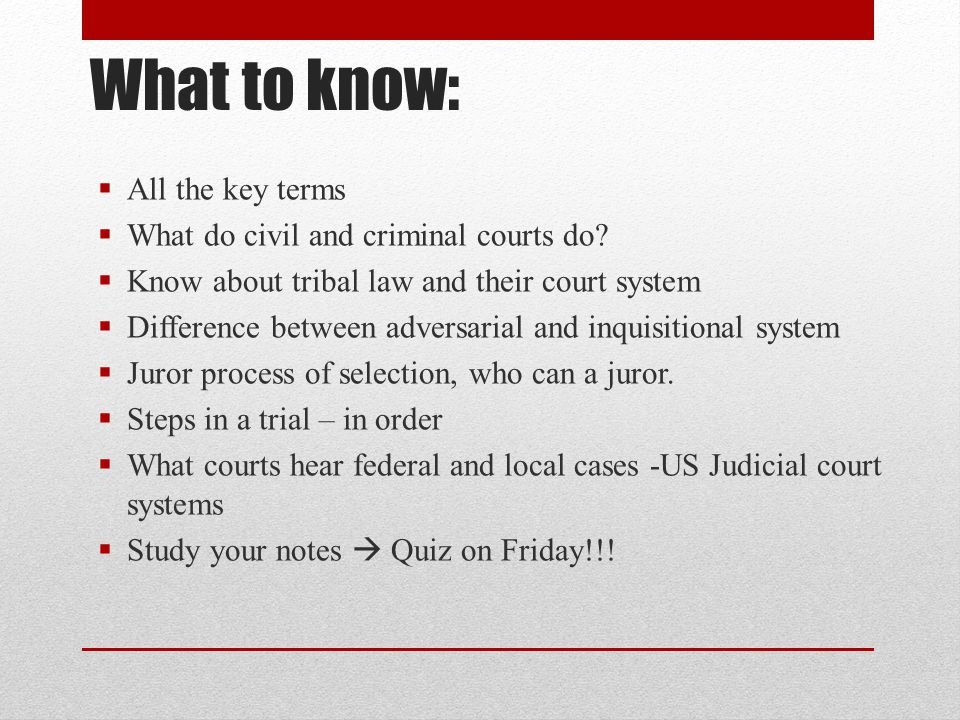What to know: All the key terms What do civil and criminal courts do