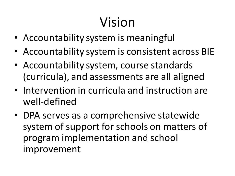 Vision Accountability system is meaningful
