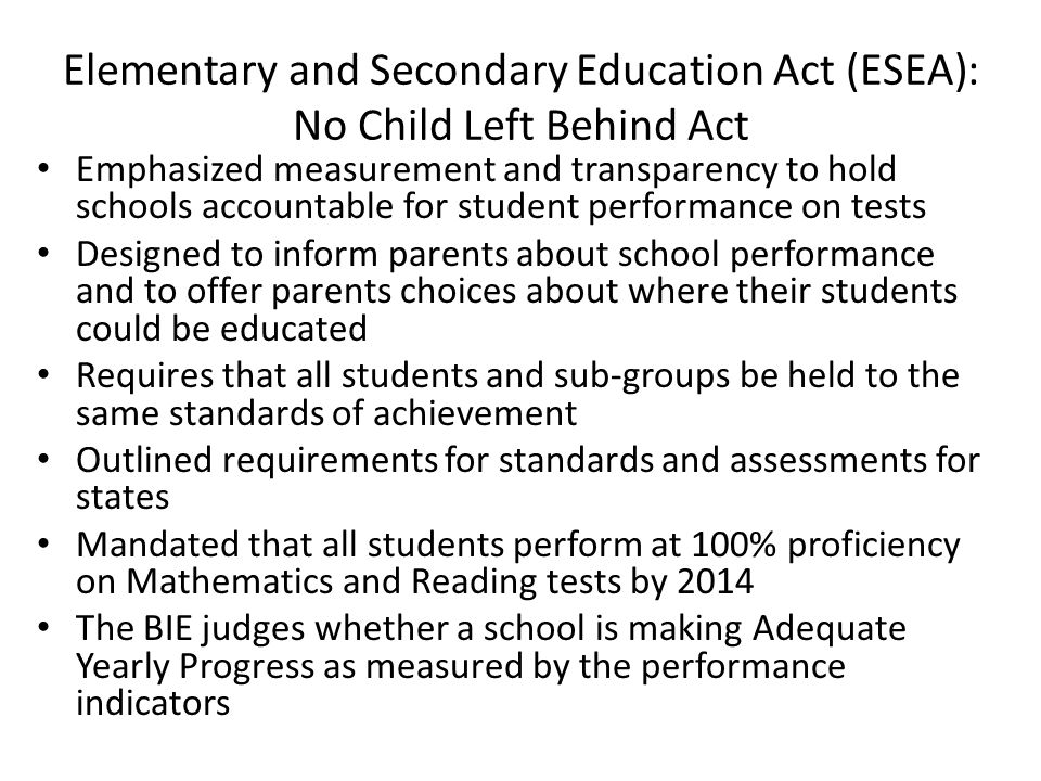 Elementary and Secondary Education Act (ESEA): No Child Left Behind Act