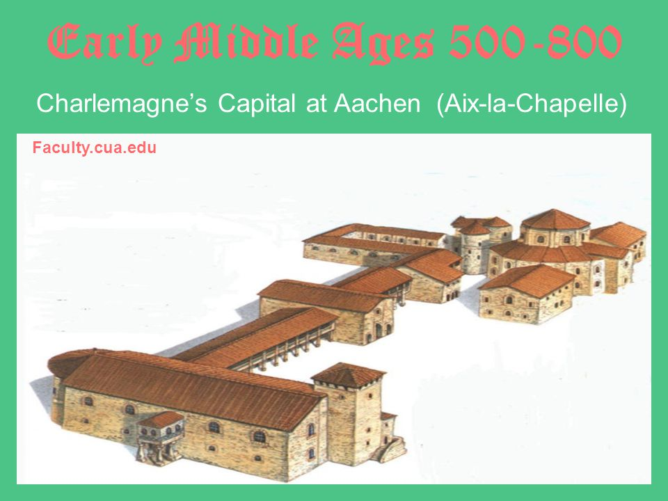 Charlemagne's Capital at Aachen (Aix-la-Chapelle)