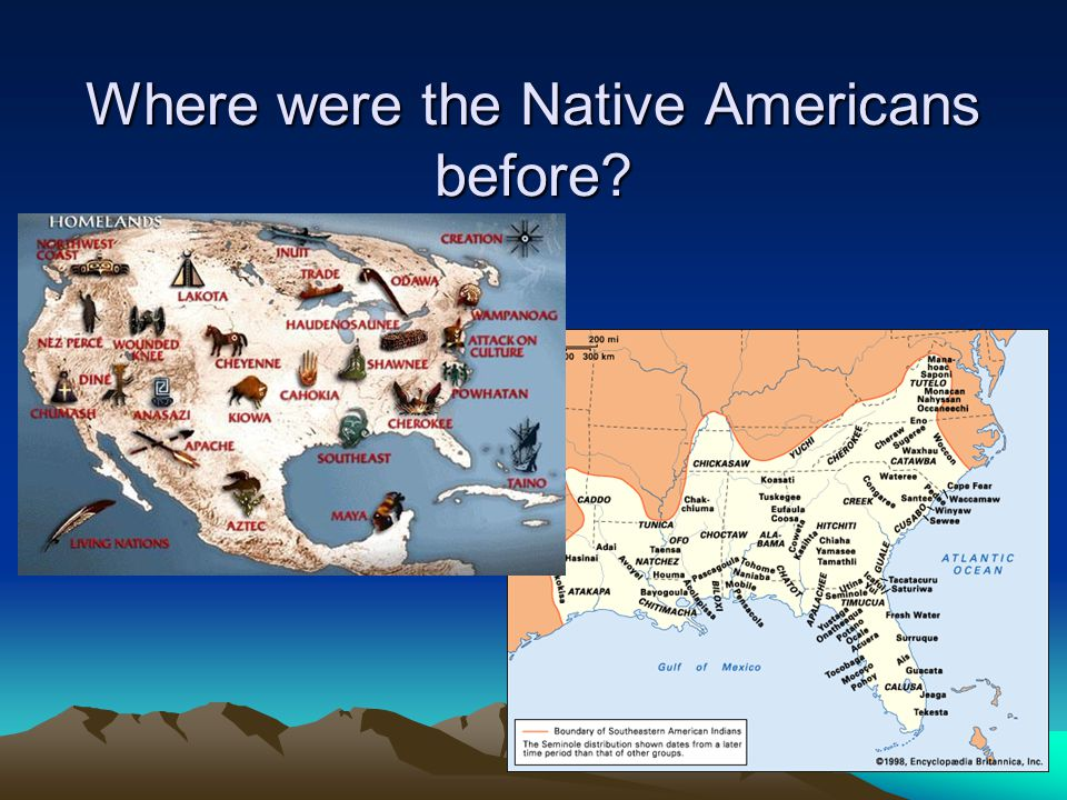 Where were the Native Americans before