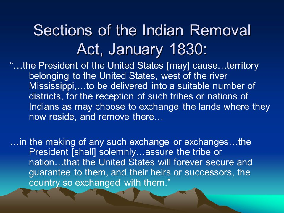 Sections of the Indian Removal Act, January 1830: