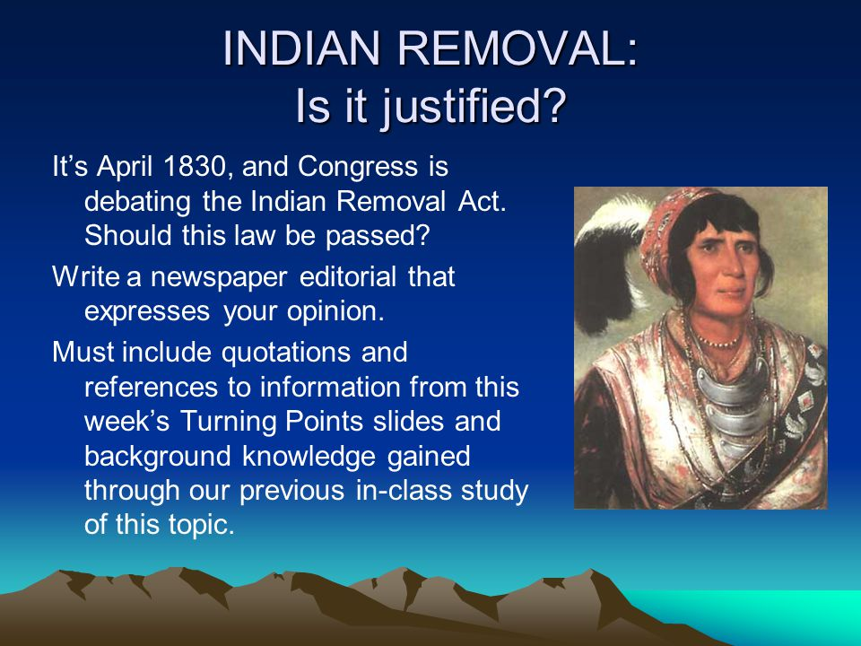 INDIAN REMOVAL: Is it justified