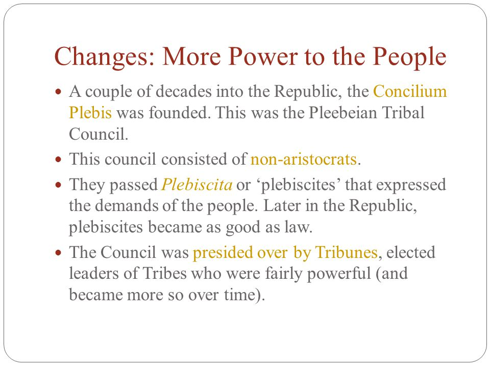 Changes: More Power to the People