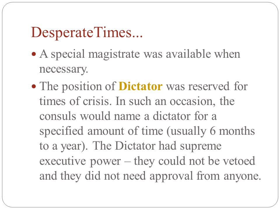 DesperateTimes... A special magistrate was available when necessary.
