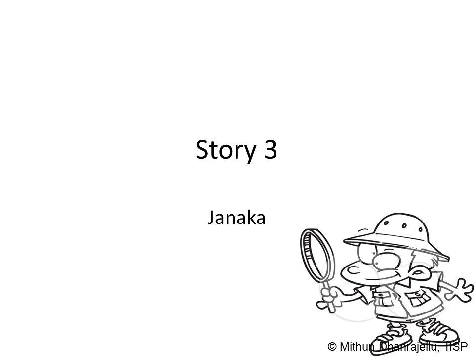 Story 3 Janaka © Mithun Dhanrajellu, IISP