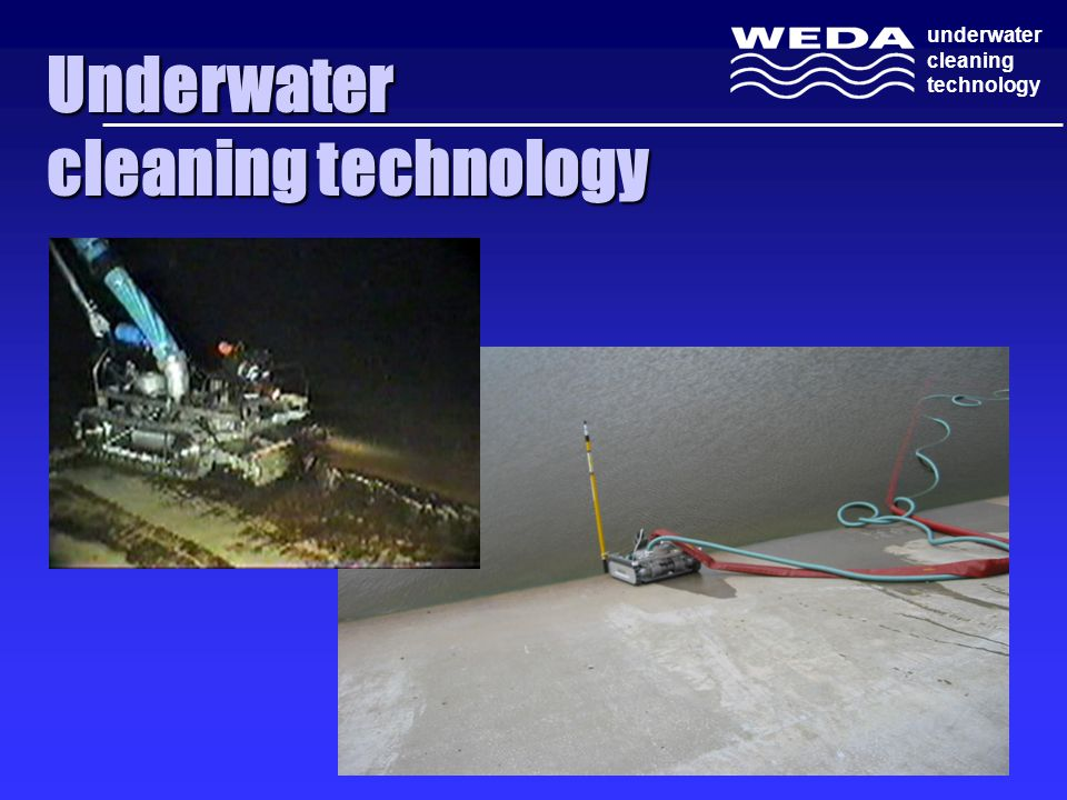 Underwater cleaning technology