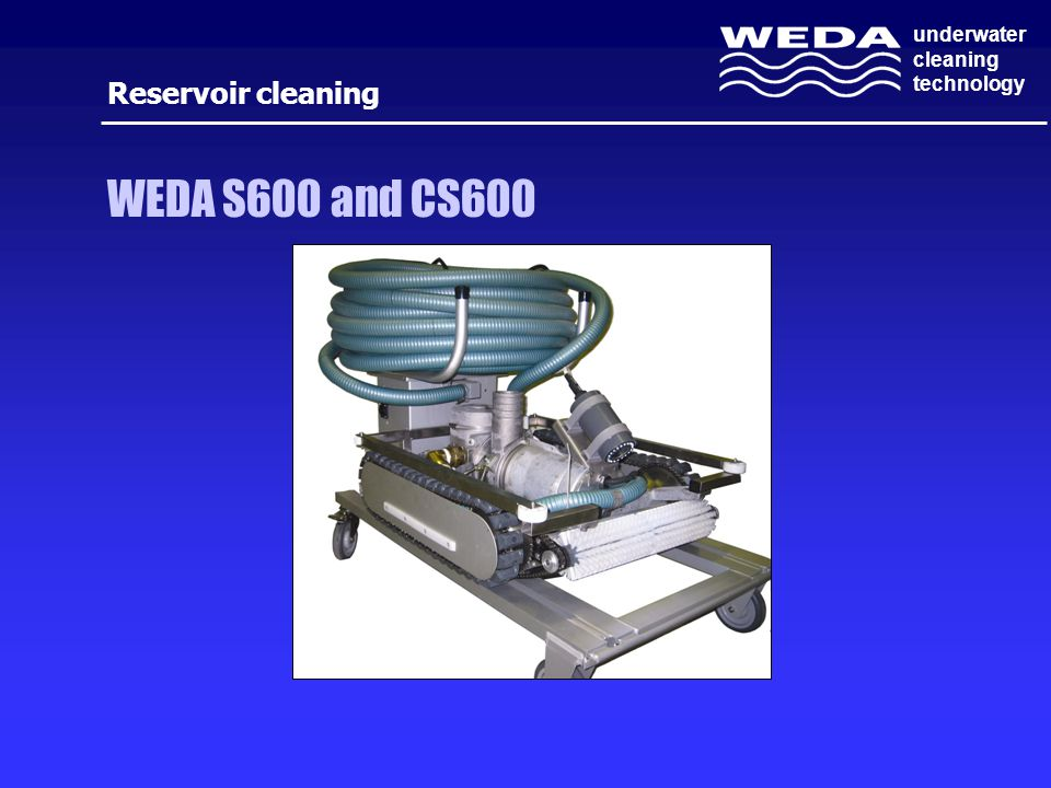 Reservoir cleaning WEDA S600 and CS600