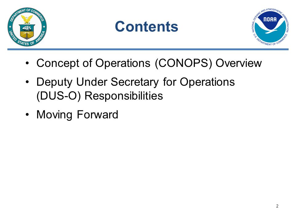 Contents Concept of Operations (CONOPS) Overview