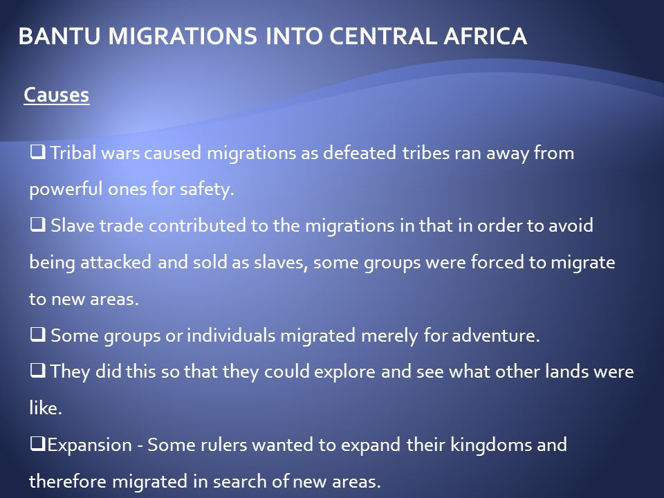 BANTU MIGRATIONS INTO CENTRAL AFRICA