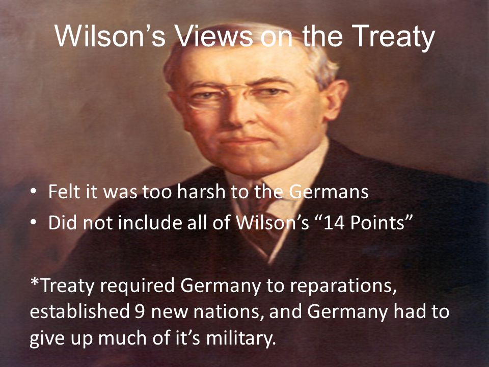 Wilson's Views on the Treaty