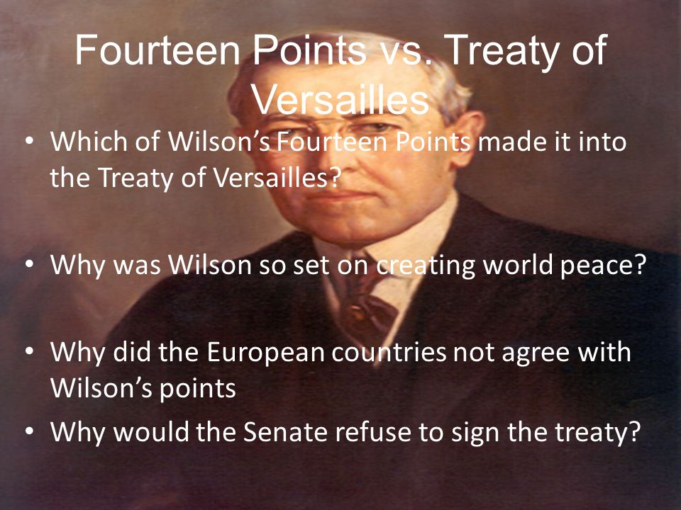 Fourteen Points vs. Treaty of Versailles