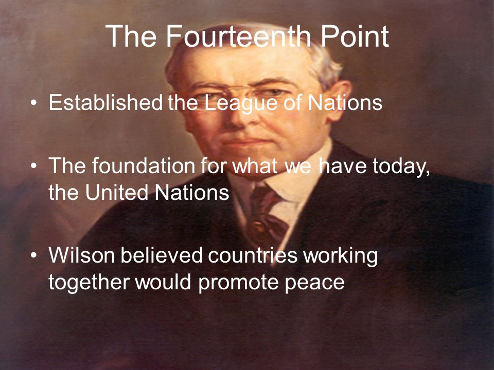 The Fourteenth Point Established the League of Nations