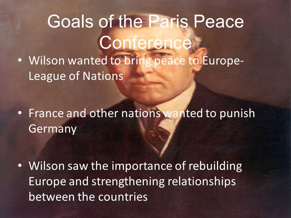 Goals of the Paris Peace Conference