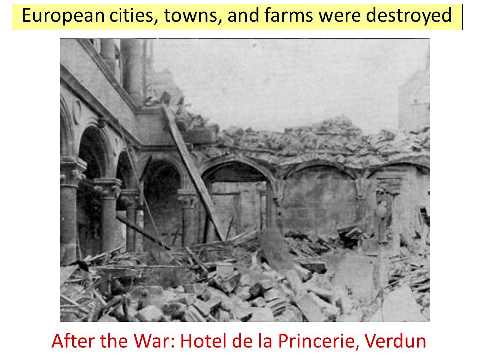 European cities, towns, and farms were destroyed