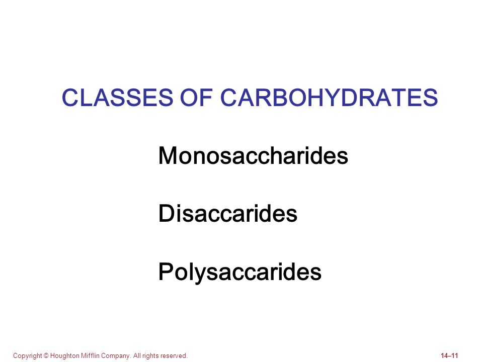 CLASSES OF CARBOHYDRATES Monosaccharides Disaccarides Polysaccarides