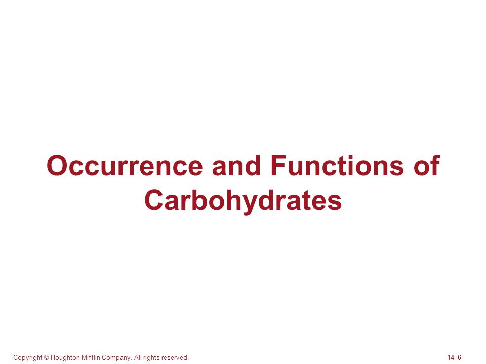 Occurrence and Functions of Carbohydrates