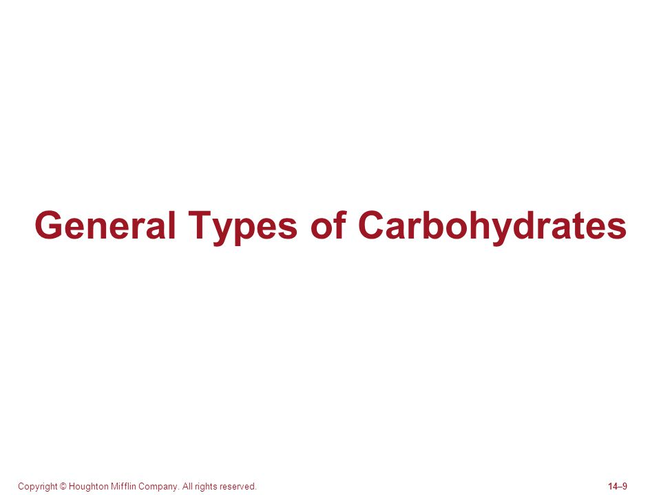 General Types of Carbohydrates
