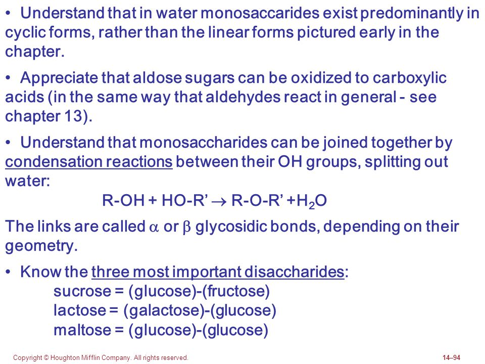 • Understand that in water monosaccarides exist predominantly in