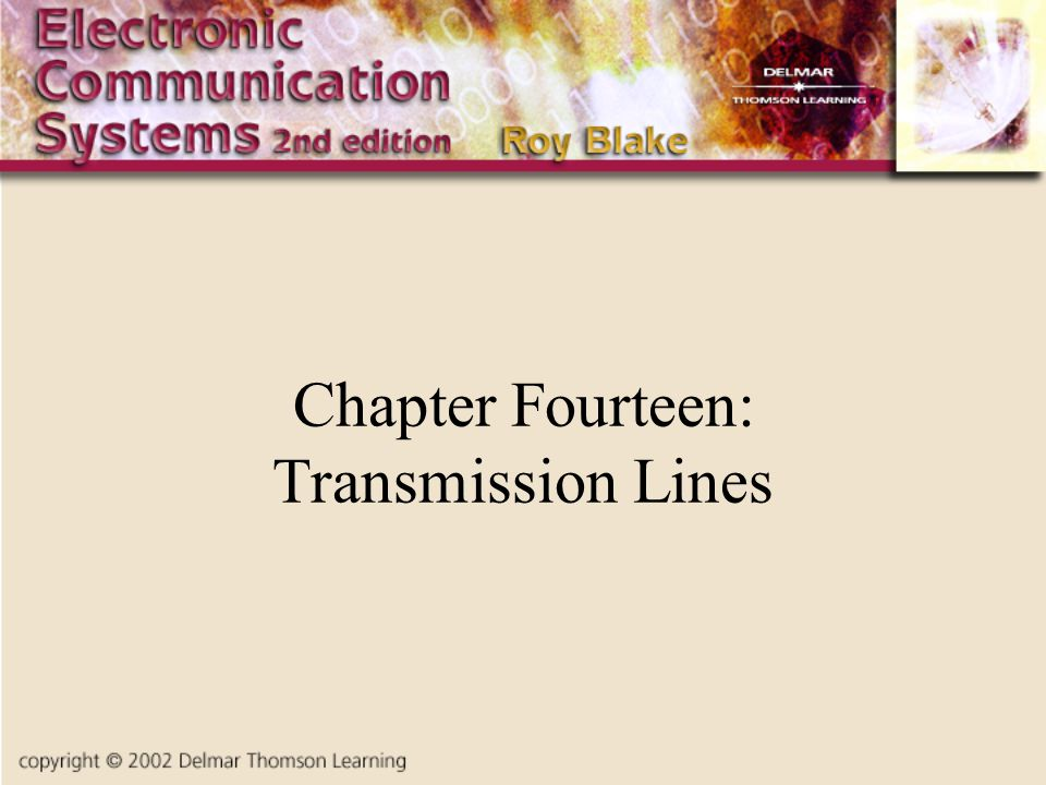 Chapter Fourteen: Transmission Lines