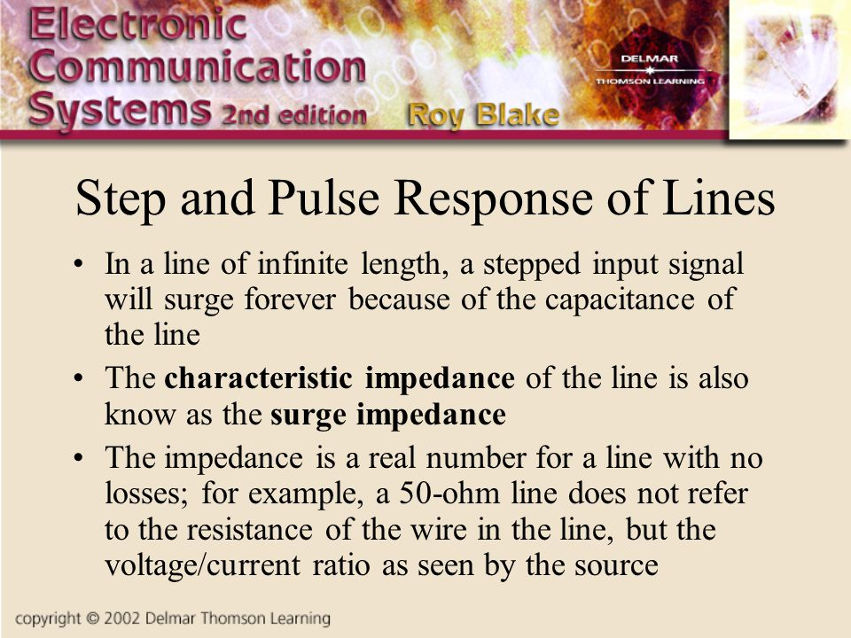 Step and Pulse Response of Lines