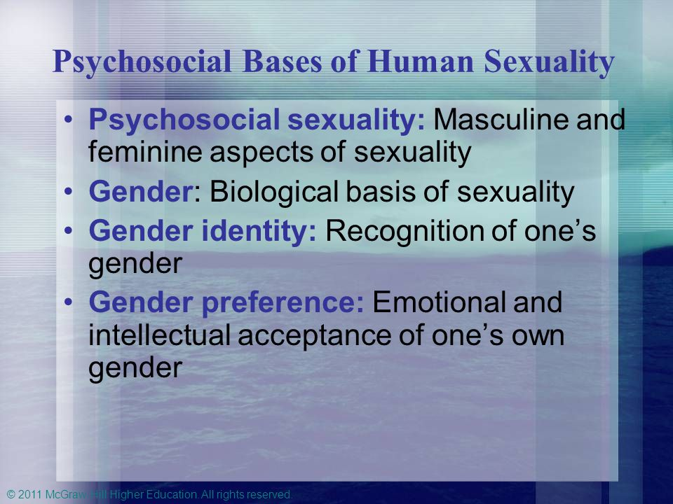 Psychosocial Bases of Human Sexuality
