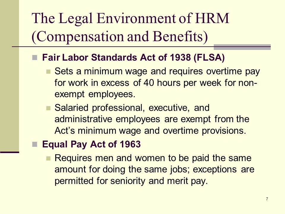 The Legal Environment of HRM (Compensation and Benefits)