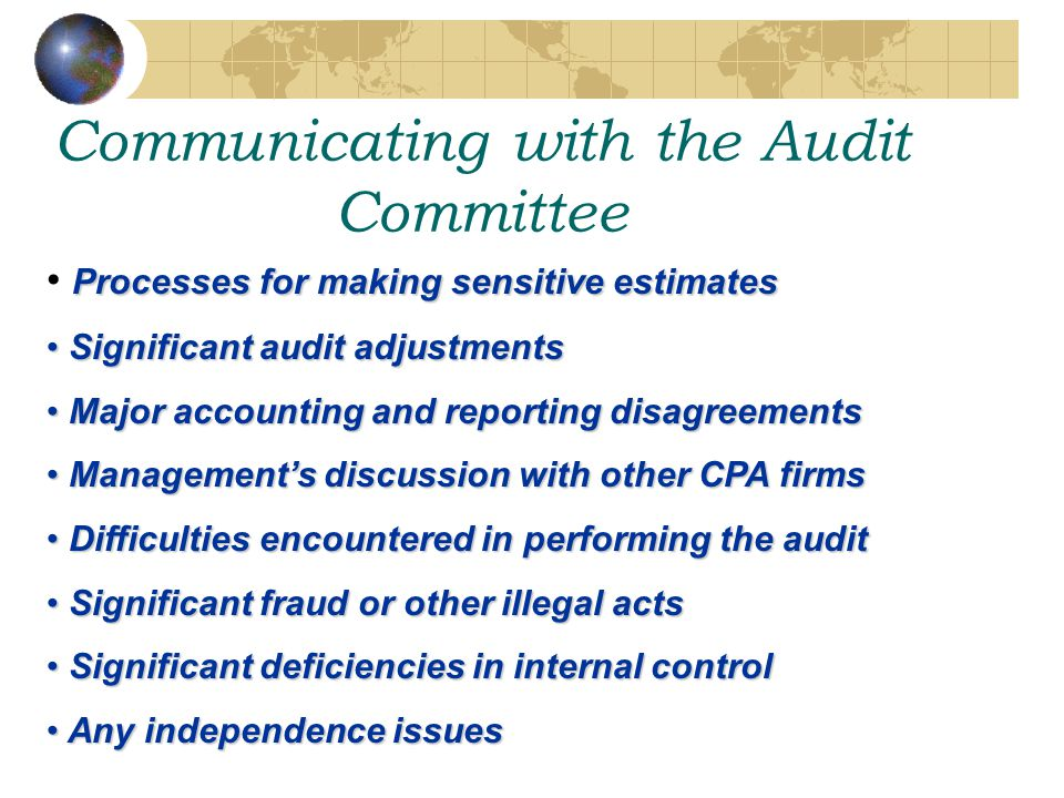 Communicating with the Audit Committee
