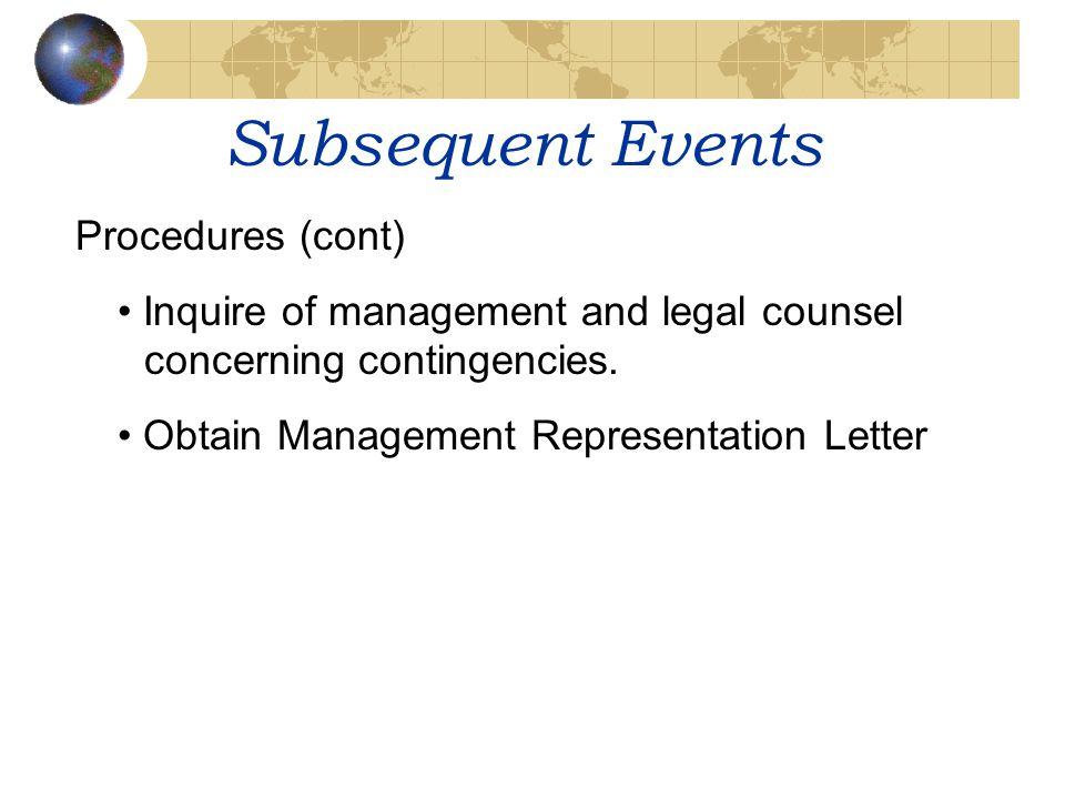 Subsequent Events Procedures (cont)