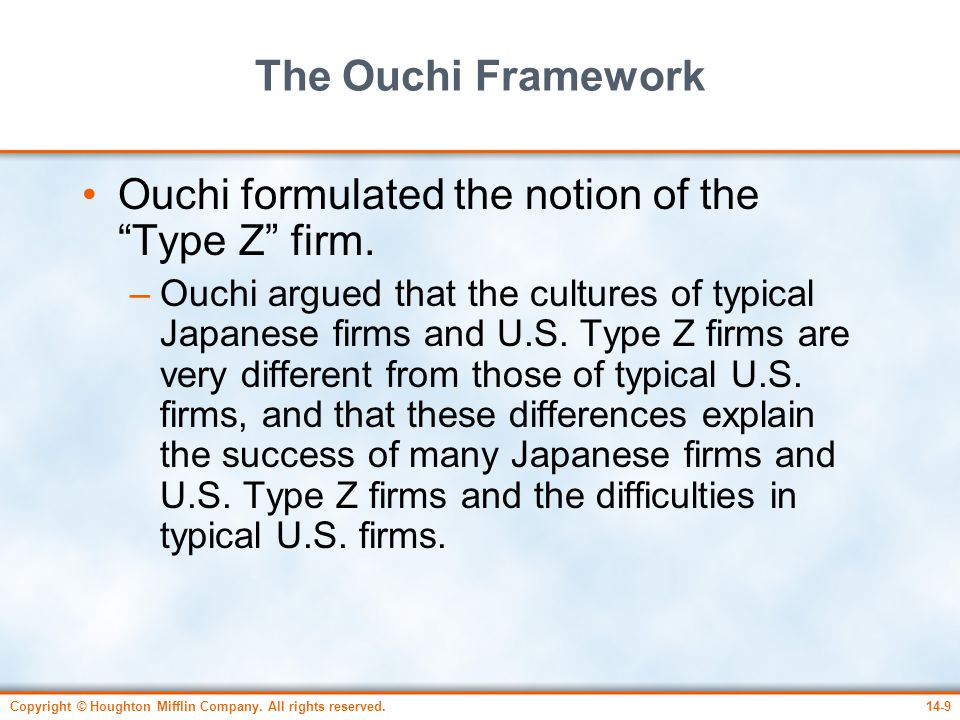 Ouchi formulated the notion of the Type Z firm.